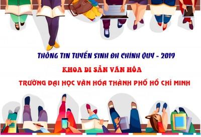 THÔNG TIN TUYỂN SINH KHOA DI SẢN VĂN HÓA NĂM HỌC 2019 - 2020